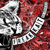 Freak Kats Records Presenta