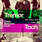Toch / Tremor en Casa Babylon Club